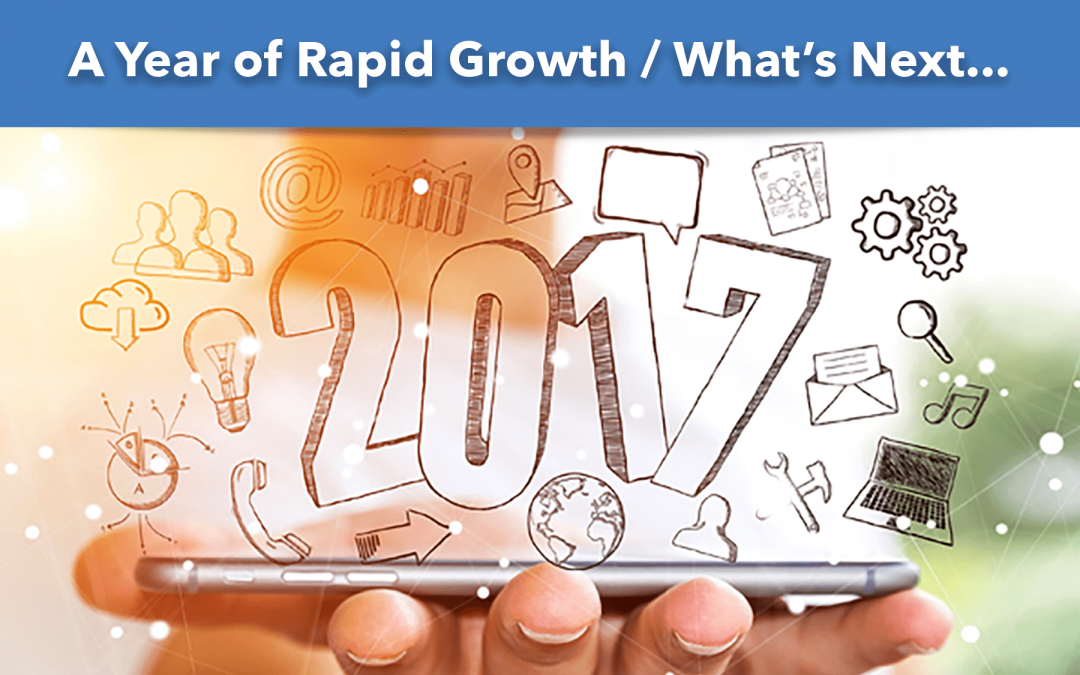 A Year of Rapid Growth / What's Next …